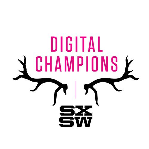 Digital Champions, SXSW